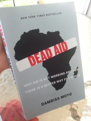 Image: Dead Aid by African Economist, Dambisa Moyo (book cover)